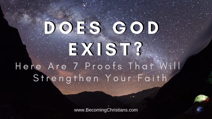 Here Are 7 Proofs That Will Strengthen Your Faith