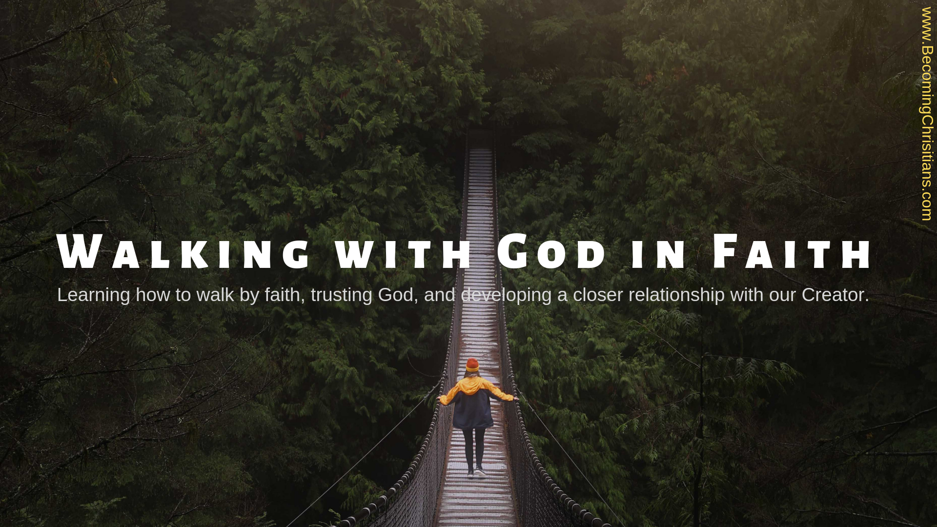 How to develop a strong faith in God?