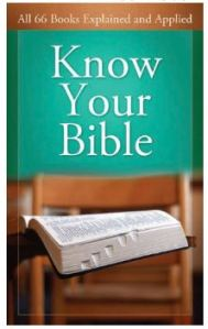 Know Your Bible All 66 Books Explained and Applied (Value Books)