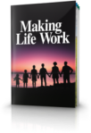 making-life-work_0
