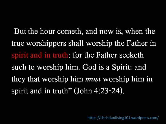 The requirements of TRUE worship