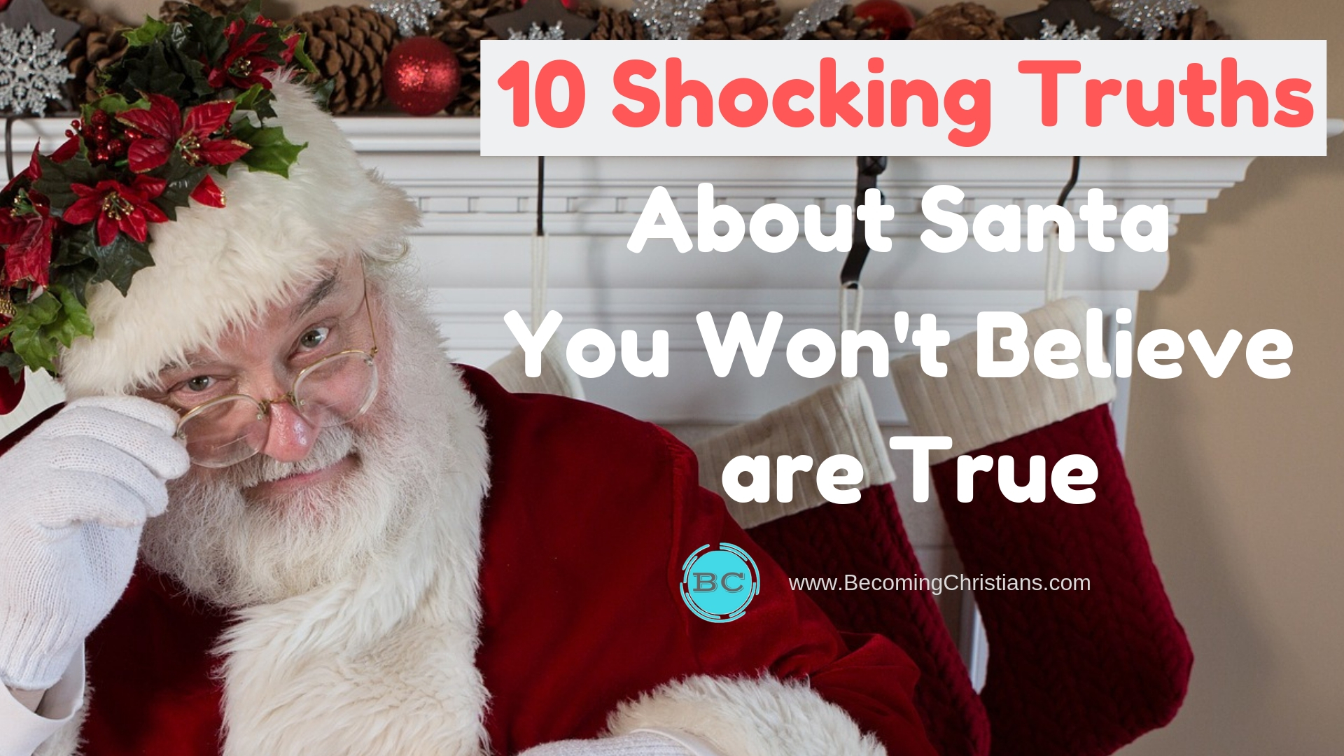 10 shocking truths about Santa You Won't Believe are True.jpg