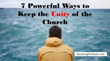 7 Powerful Ways to Keep the Unity of the Church