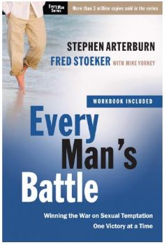Every Man's Battle Every Man's Guide to Winning the War on Sexual Temptation One Victory at a Time