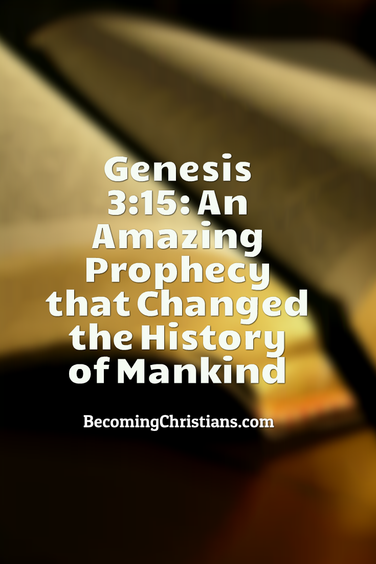 Genesis 3 15 An Amazing Prophecy That Changed The History