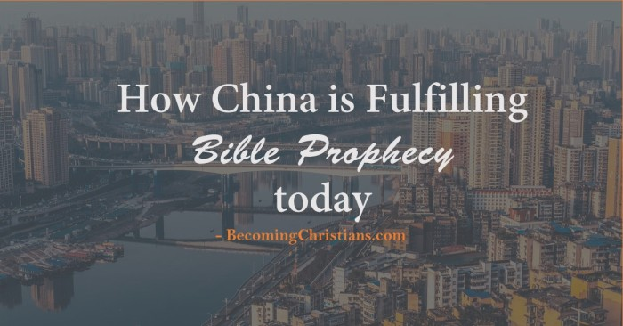 how china is fulfilling bible prophecy today
