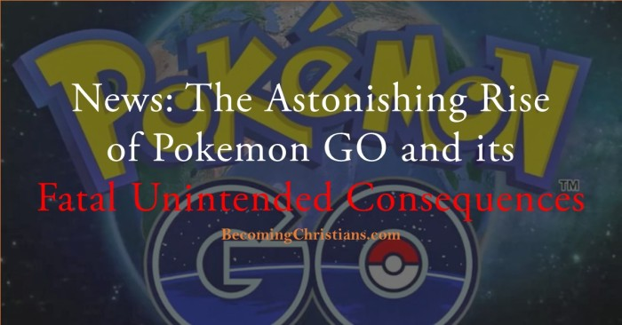 News The Astonishing Rise of Pokemon GO and its Fatal Unintended Consequences
