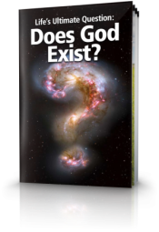 Life's Ultimate Question Does God Exist?