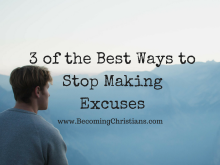 3 of the Best Ways to Stop Making Excuses