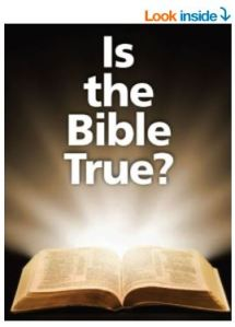 Is the Bible True