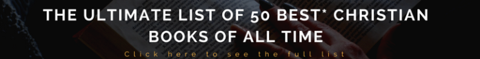 the ultimate list of 50 best Christian books of all time (leaderboard)