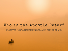 Who is the Apostle Peter