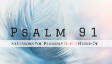 20 Most Surprising Lessons from Psalm 91 You Probably Never Heard Of