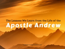 10 Vital Lessons We Learn from the life of the Apostle Andrew