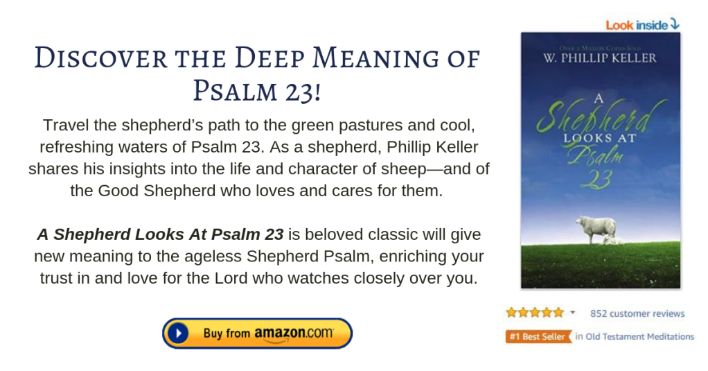 A Shepherd Looks at Psalm 23 (amazon book)
