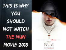 This is Why you Should not Watch The Nun Movie (2018) (1)