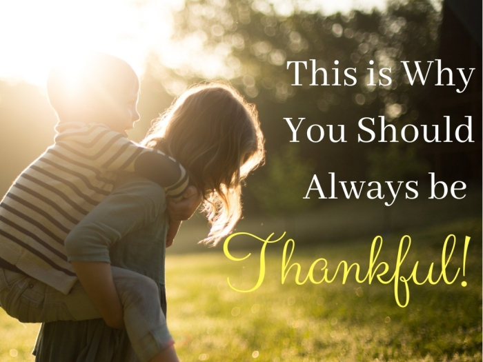 This is Why You Should Always be thankful