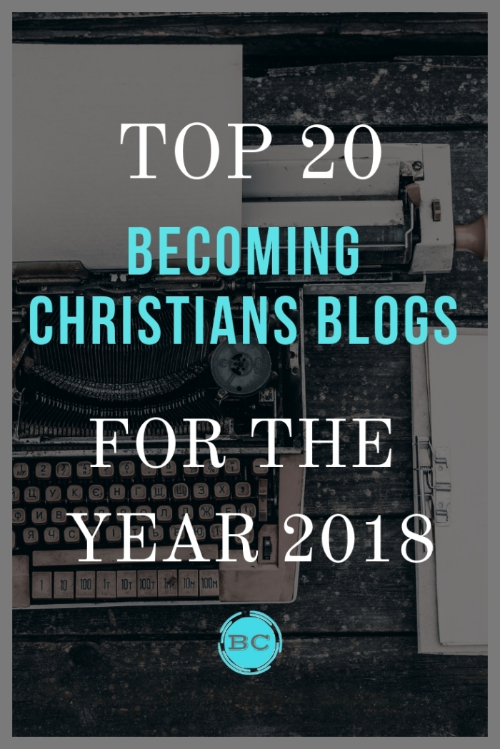 Becoming Christians Blogs for the Year 2018.jpg