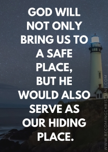 what does it mean for God to be our hiding place?
