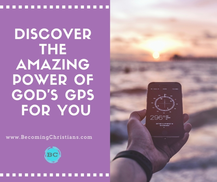 Discover the Amazing Power of God_s GPS for You