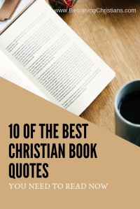 10 of the Best Christian Book Quotes You Need to Read Now
