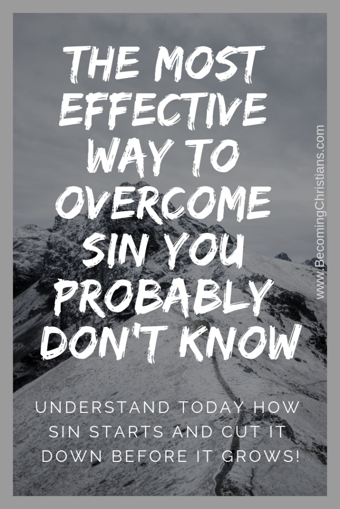 How sin starts and how to overcome it