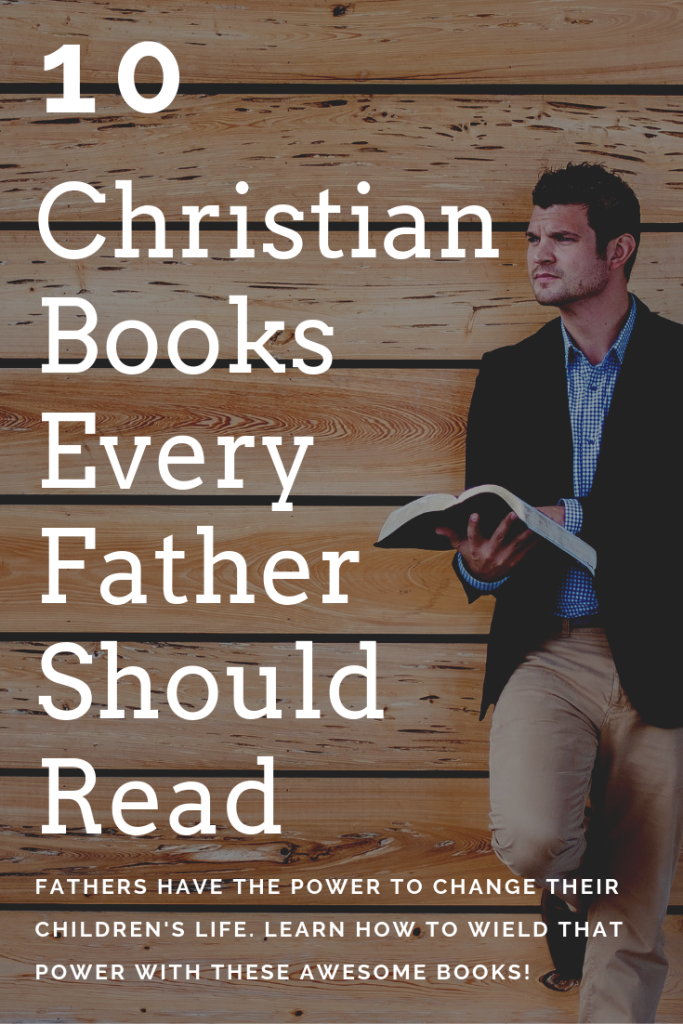 What are the Christian books that fathers should read?