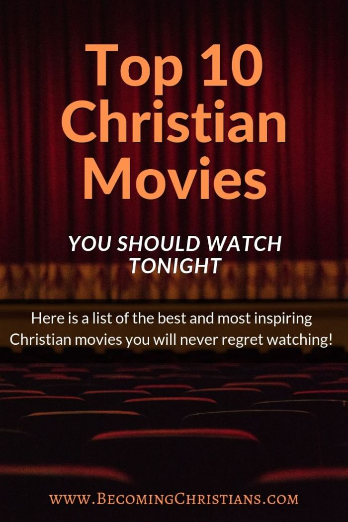 Top 10 Christian movies you should watch tonight!