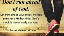 Quote don't run ahead of God