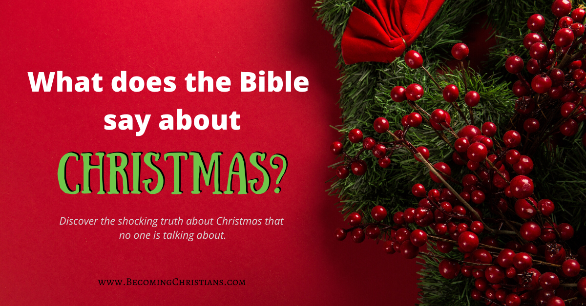What does the Bible say about Christmas