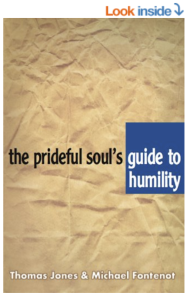 The prideful soul's guide to humility