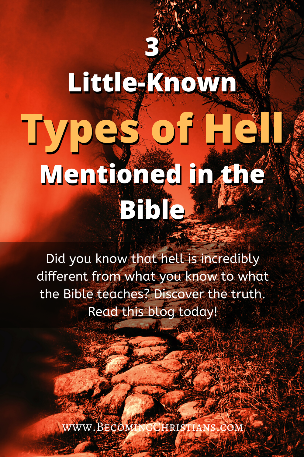 3 Little-Known Types of Hell Mentioned in the Bible
