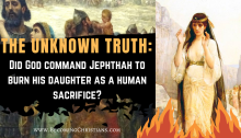 The Shocking Truth About the Burning of Jephthah's Daughter in the Bible!