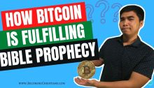 How Bitcoin is fulfilling bible prophecy