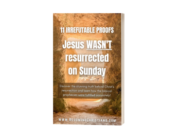 11 Irrefutable proofs Jesus wasn't resurrected on sunday v2 3d cover