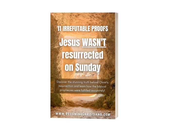 11 Irrefutable proofs Jesus wasn't resurrected on sunday v2 3d cover