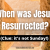 When was Jesus Resurrected_ (Clue_ it's not Sunday!)