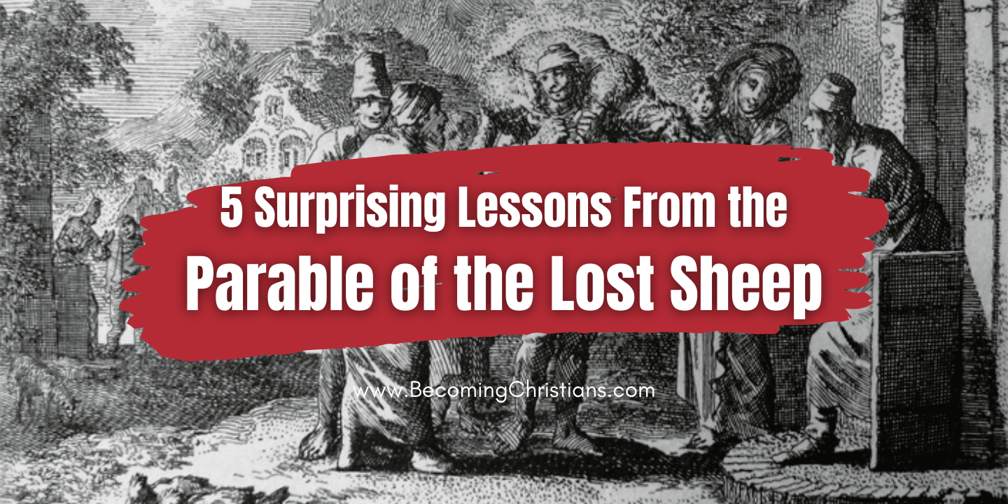 5 Surprising Lessons From the Parable of the Lost Sheep image