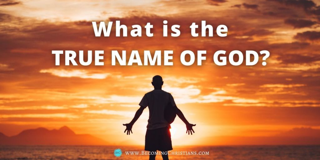 What is the true name of God?